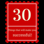 30 Things That Will Make You A Successful Person